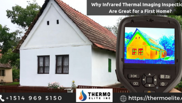 Why Infrared Thermal Imaging Inspections Are Great for a First Home?