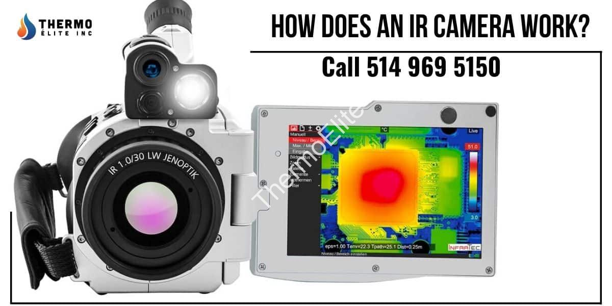 How Does an IR Camera Work?