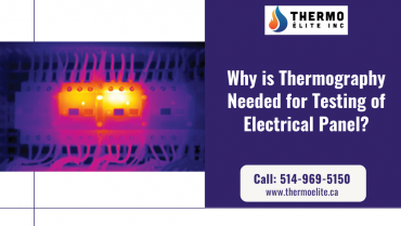Why is Thermography Needed for Testing of Electrical Panel?