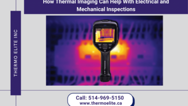 How Thermal Imaging Can Help With Electrical and Mechanical Inspections