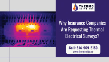 Why Insurance Companies Are Requesting Thermal Electrical Surveys?